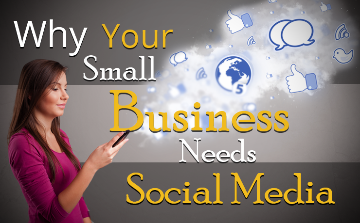 3 Reasons Your Business Needs Social Media To Stay Alive