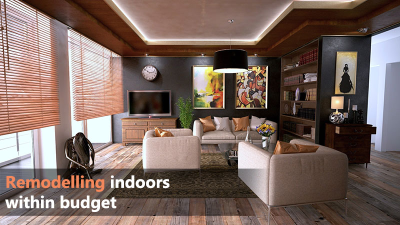 Remodelling Indoors Within Budget